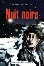 Nuit noire  - Carole Tremblay