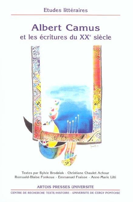 Albert camus et les ecritures du xxeme siecle