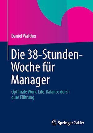 Die 38-Stunden-Woche für Manager