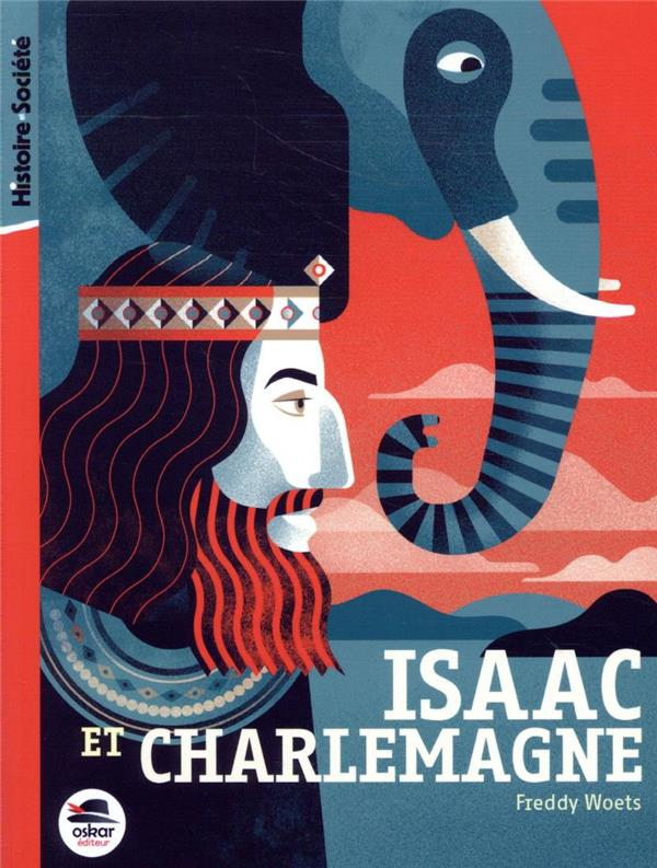 Isaac et Charlemagne
