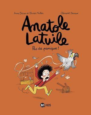 Anatole Latuile t.6 ; pas de panique !