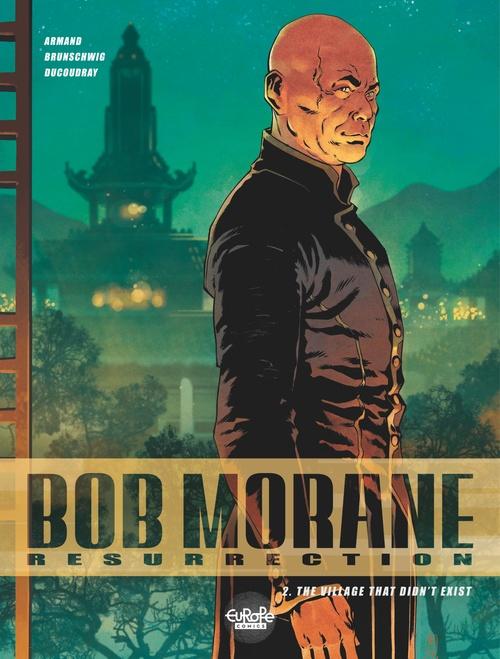 Bob Morane - Renaissance - Volume 2 - The Village That Didn't Exist
