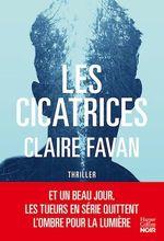 Vente Livre Numérique : Les cicatrices  - Claire Favan