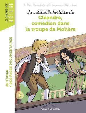 La véritable histoire de Cléandre, comédien dans la troupe de Molière
