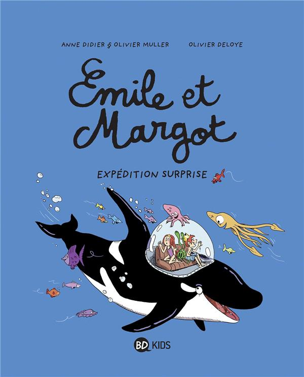 Emile et Margot T.10 ; expédition surprise