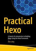 Practical Hexo  - Alex Libby