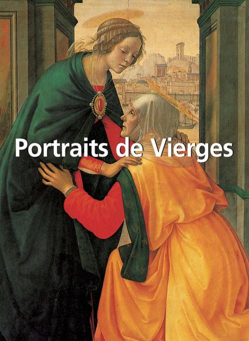 Portraits de vierges