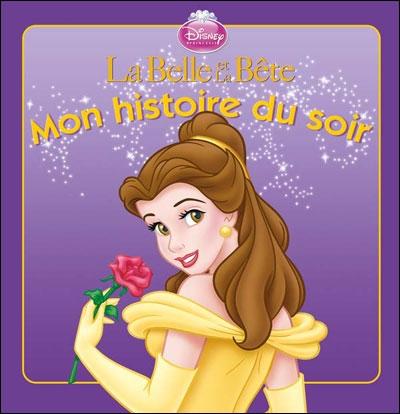 La Belle Et La Bete, Mon Histoire Du Soir