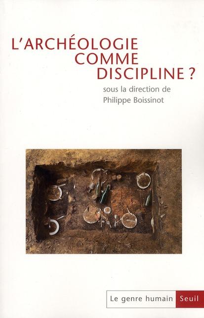 Le genre humain n.49 ; l'archeologie comme discipline ?