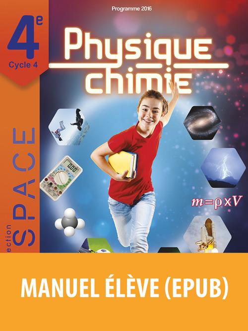 E.S.P.A.C.E COLLEGE ; physique-chimie ; 4e ; manuel de l'élève (édition 2016)