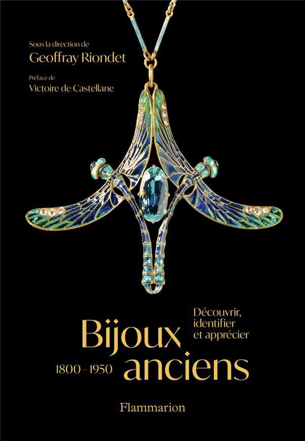 bijoux anciens (1800-1950) : découvrir, identifier et apprecier