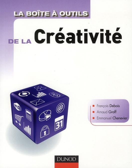 La Boite A Outils; De La Creativite En Entreprise