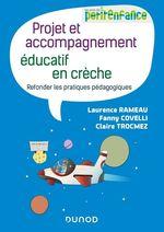 Projet et accompagnement éducatif en crèche  - Claire Trocmez - Laurence Rameau - Fanny Covelli