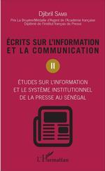 Ecrits sur l'information et la communication (Tome 2)  - Djibril Samb