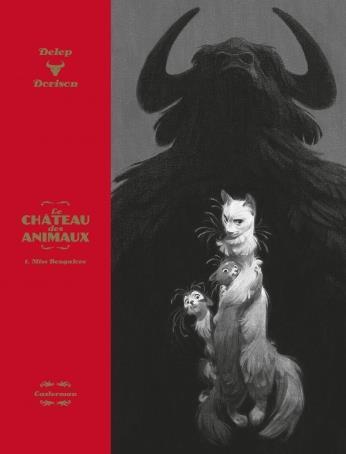 LE CHATEAU DES ANIMAUX - T01 - MISS BENGALORE DELEP/DORISON