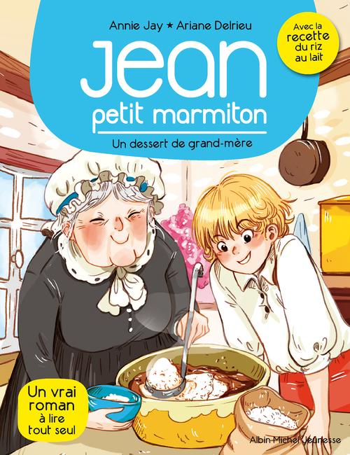 Jean, petit marmiton T.8 ; un dessert de grand-mère