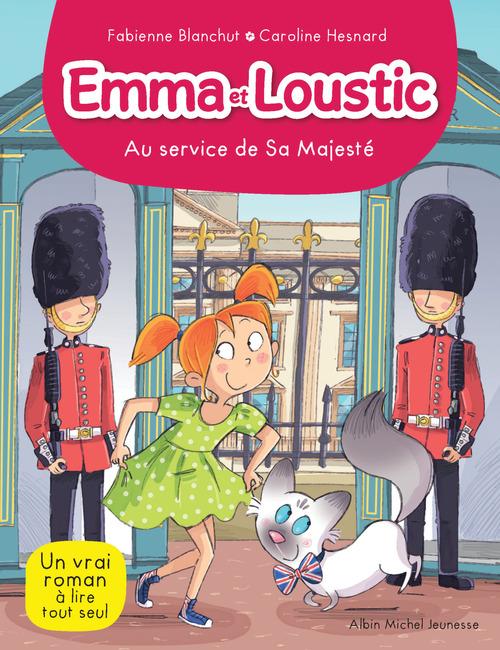 Emma et Loustic T.15 ; au service de sa majesté