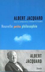 Vente Livre Numérique : Nouvelle petite philosophie  - Albert Jacquard