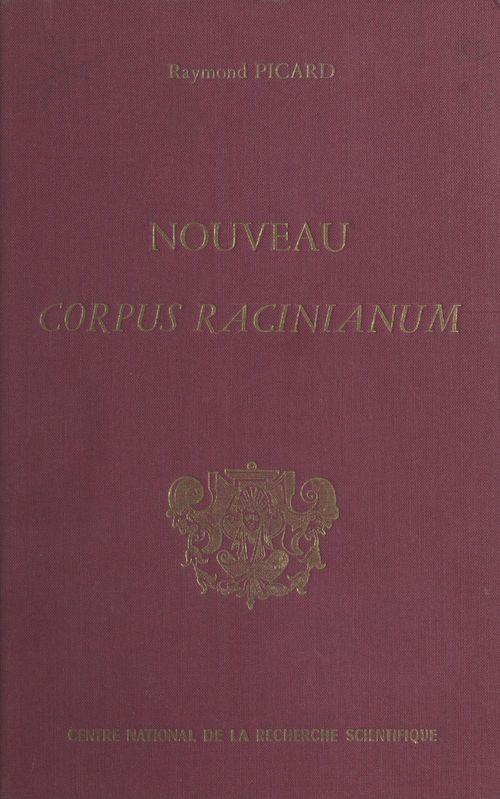 Nouveau corpus racinianum