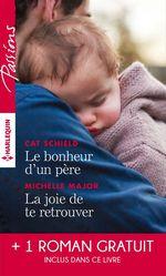 Vente EBooks : Le bonheur d'un père - La joie de te retrouver - L'éclat de tes yeux bleus  - Cat Schield - Karen Templeton - Michelle Major