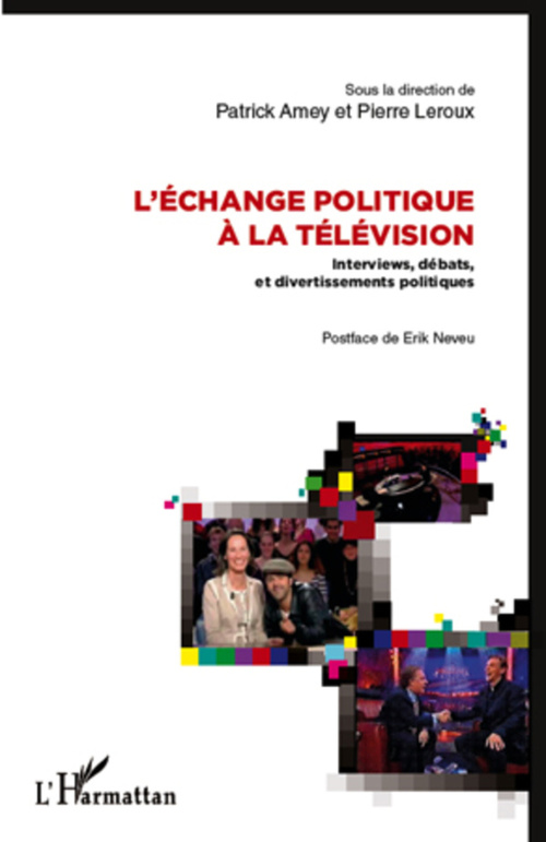 L'échange politique à la télévision