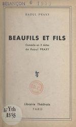 Beaufils et fils  - Raoul Praxy