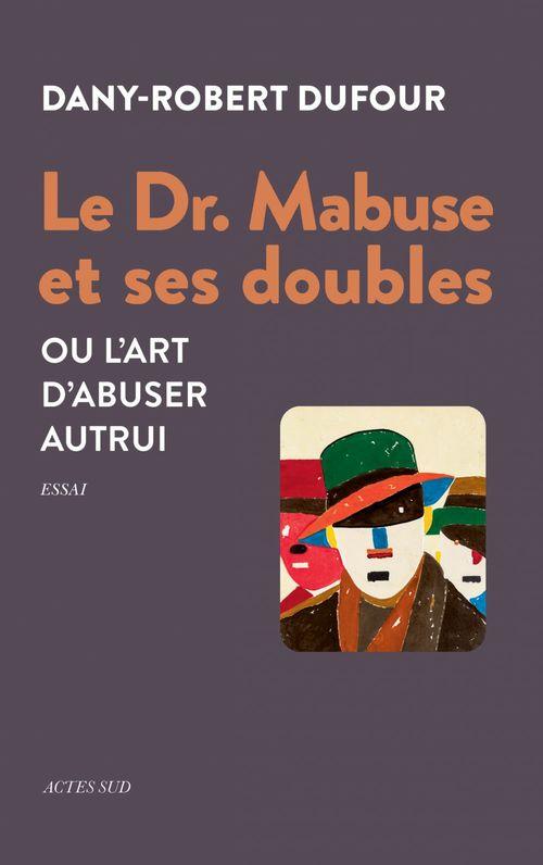 Le Dr. Mabuse et ses doubles