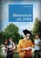 Bienvenue en 2084  - Irénée Pache