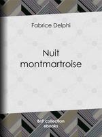 Nuit montmartroise  - Delphi Fabrice - A. Douhin