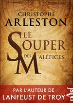Vente EBooks : Le Souper des maléfices  - Christophe Arleston
