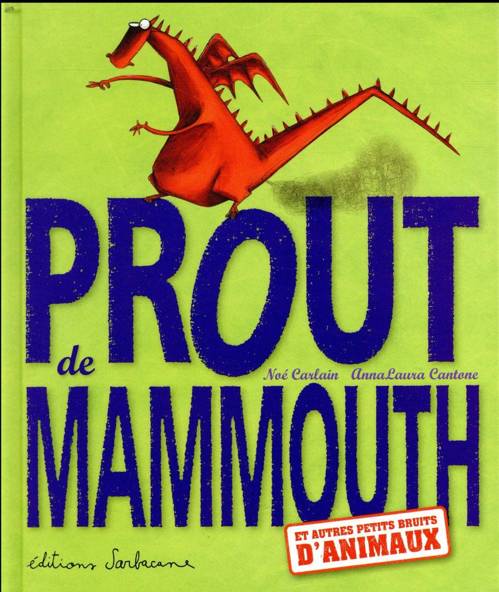 Prout de mammouth et autres bruits d'animation