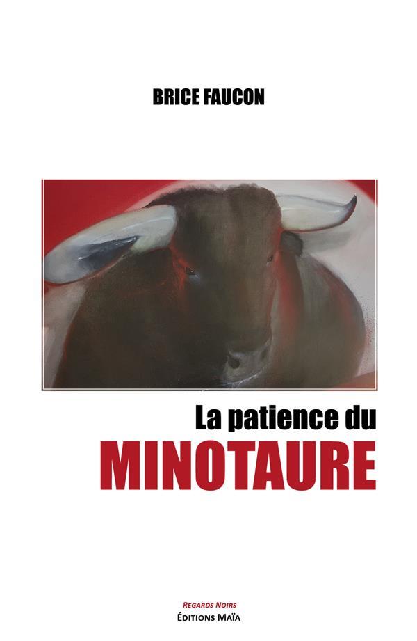 La patience du minotaure