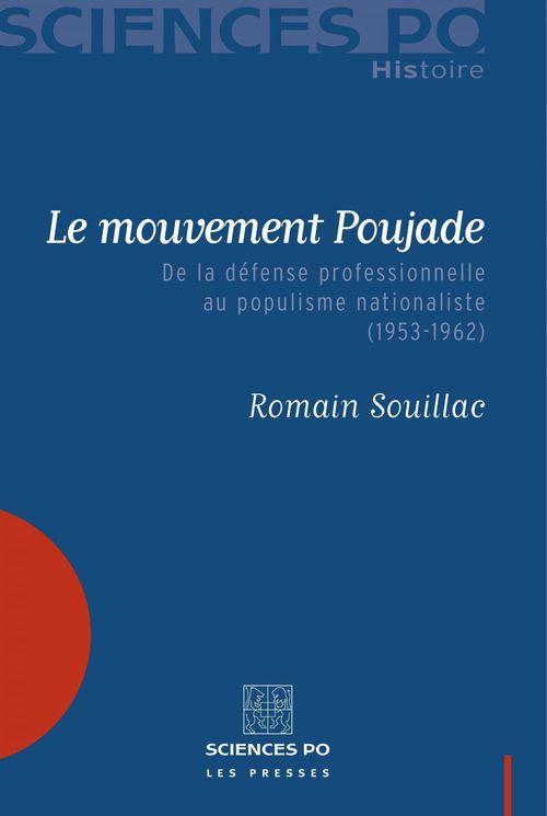 Le mouvement Poujade ; de la défense professionnelle au populisme nationaliste (1953-1962)