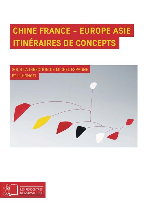 Chine en France, Europe Asie ; itinéraire de concepts