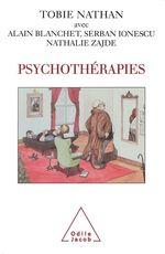 Vente Livre Numérique : Psychothérapies  - Alain Blanchet - Nathalie Zajde - Tobie Nathan - Serban Ionescu