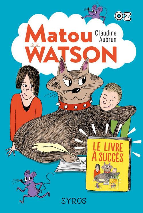 Matou Watson t.2 ; le livre à succès