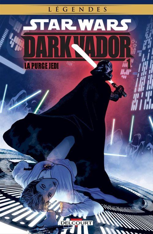 Star Wars - Dark Vador T.1 ; la purge Jedi