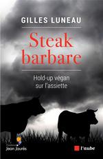 Couverture de Steak Barbare - Hold-Up Vegan Sur L'Assiette