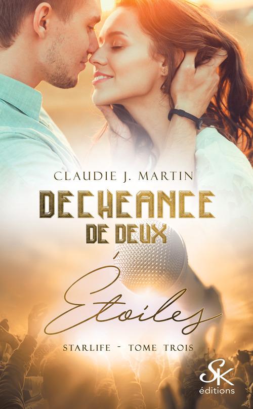Starlife t.3 ; déchéance de deux étoiles