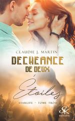 Vente Livre Numérique : Déchéance de deux étoiles  - Claudie J. Martin
