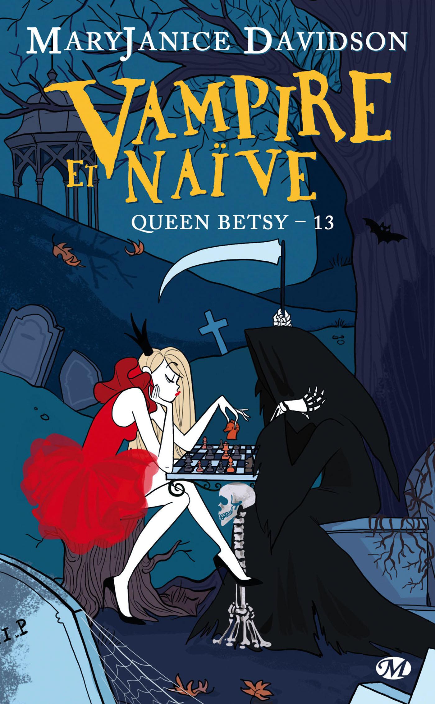 Queen Betsy T.13 ; vampire et naïve