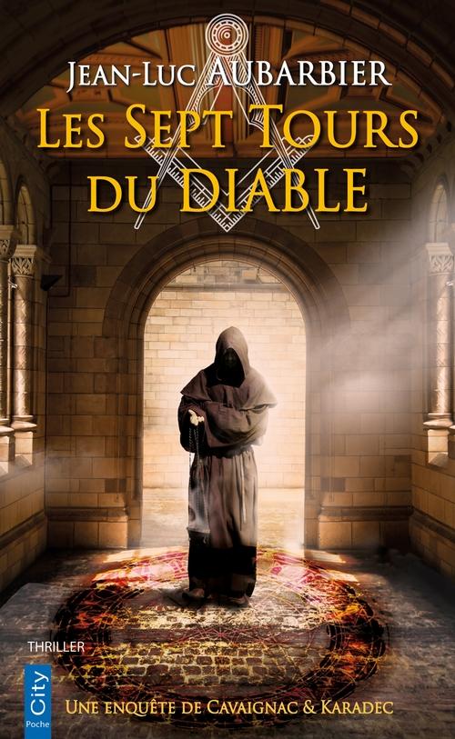 les 7 tours du diable ; une enquête de Cavaignac & Karadec