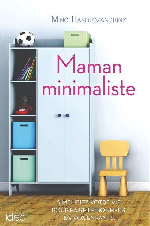 Maman minimaliste  - Mino Rakotozandriny