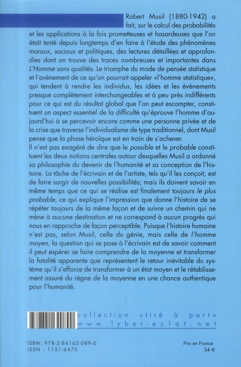 Robert Musil ; l'homme probable, le hasard, la moyenne et l'escargot de l'histoire