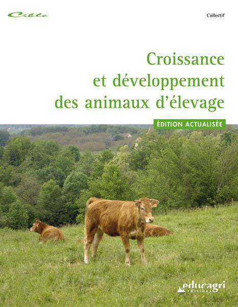 Croissance Et Developpement Des Animaux D'Elevage (Edition 2010)