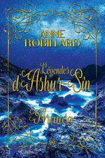 Vente Livre Numérique : Les légendes d'Ashur-Sîn 01 : Aranéa  - Anne Robillard