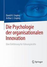 Die Psychologie der organisationalen Innovation  - David H. Cropley - Arthur J. Cropley