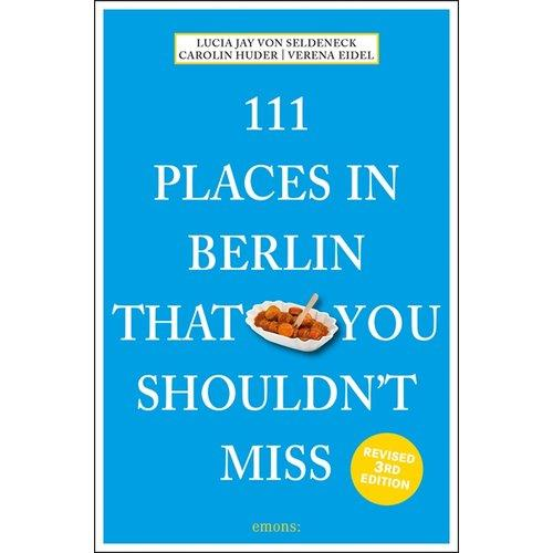 111 PLACES IN BERLIN THAT YOU SHOULDN'T MISS ANGLAIS