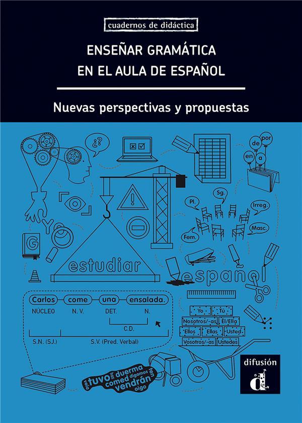 Enseñar gramática en el aula de espanol ; A1-C1