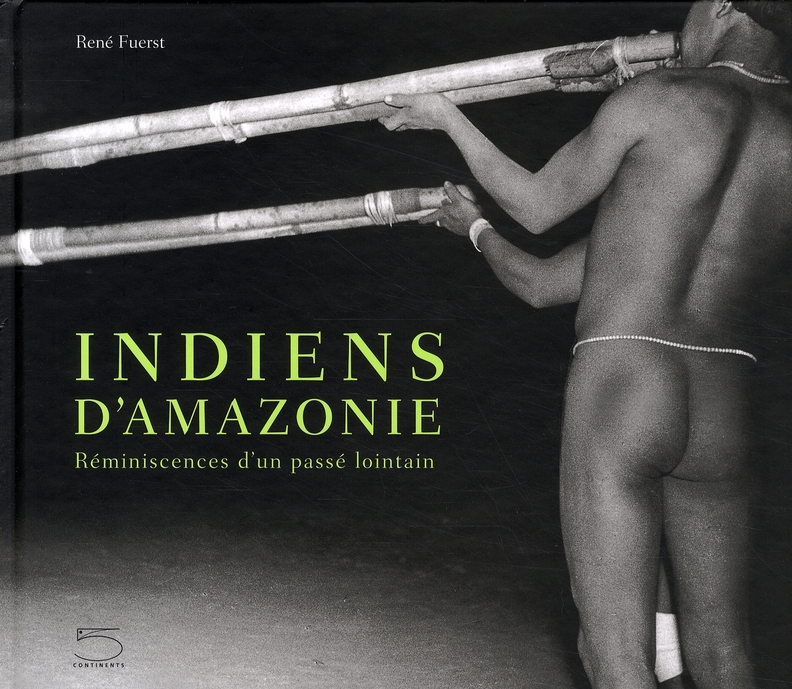 Indiens d'Amazonie ; réminiscences d'un p